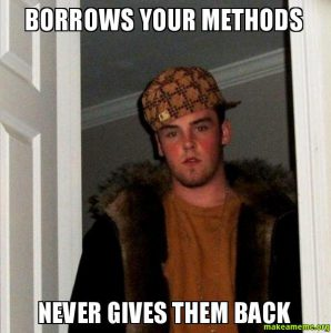 A meme about when a class borrows a method but doesnt return it.