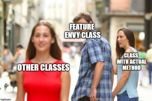 Meme explaining what feature envy class is