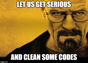Meme telling coders to get to cleaning smelly code