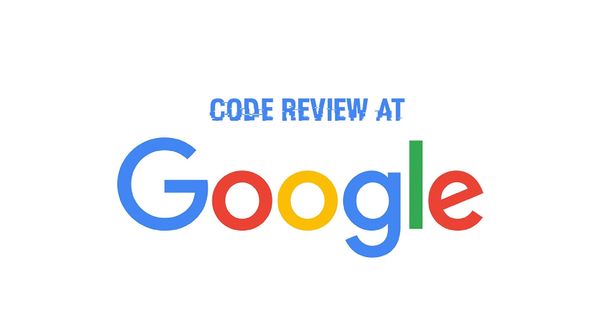 code review at google