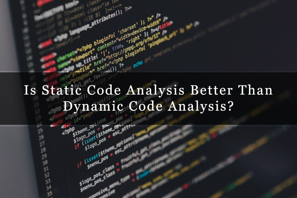 Image result for dynamic code analysis vs static code analysis