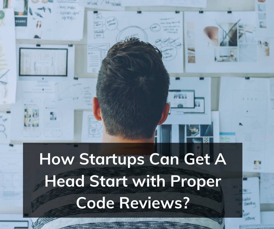 Image result for How Startups Can Get A Head Start with Proper Code Reviews
