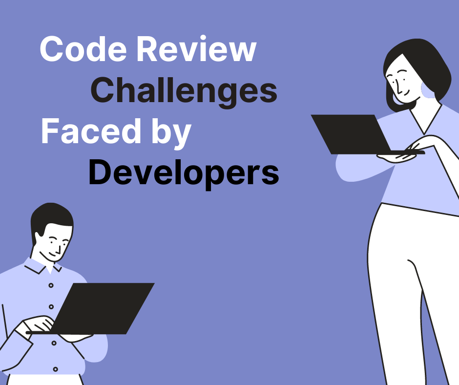 Code Review Challenges Faced by Developers